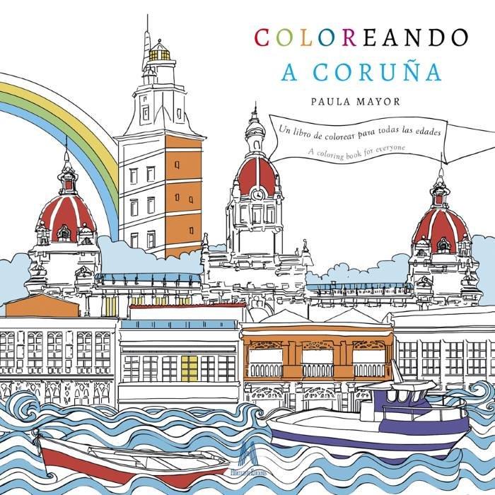 Se presenta un libro que nos invita a colorear A Coruña - Libros ...